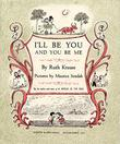 Cover art for I'LL BE YOU AND YOU BE ME