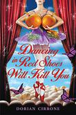 Cover art for DANCING IN RED SHOES WILL KILL YOU