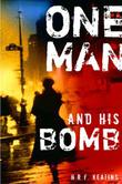 Cover art for ONE MAN AND HIS BOMB