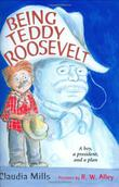 Cover art for BEING TEDDY ROOSEVELT