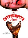 Cover art for THE COTTONMOUTH CLUB