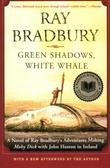 Cover art for GREEN SHADOWS, WHITE WHALE
