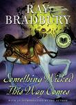 Cover art for SOMETHING WICKED THIS WAY COMES