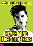 Cover art for NEVER MIND THE GOLDBERGS