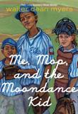 Cover art for ME, MOP, AND THE MOONDANCE KID