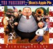 Cover art for THE PRESIDENT AND MOM'S APPLE PIE