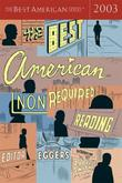 Cover art for THE BEST AMERICAN NONREQUIRED READING 2003