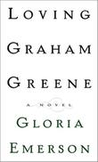 Cover art for LOVING GRAHAM GREENE