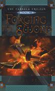 Cover art for FORGING THE SWORD