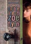 Cover art for THE DOUBLE LIFE OF ZOE FLYNN