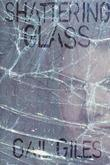 Cover art for SHATTERING GLASS