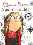 Cover art for CLARICE BEAN SPELLS TROUBLE