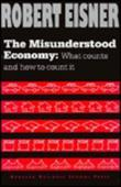 Cover art for THE MISUNDERSTOOD ECONOMY