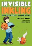 Cover art for DANGEROUS PUMPKINS