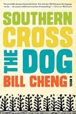 Cover art for SOUTHERN CROSS THE DOG