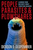 Cover art for PEOPLE, PARASITES, AND PLOWSHARES