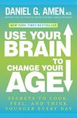 Cover art for USE YOUR BRAIN TO CHANGE YOUR AGE