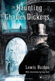 Cover art for THE HAUNTING OF CHARLES DICKENS