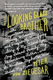 Cover art for THE LOOKING GLASS BROTHER