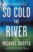 Cover art for SO COLD THE RIVER