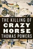 Cover art for THE KILLING OF CRAZY HORSE