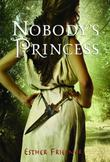 Cover art for NOBODY'S PRINCESS