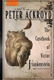 Cover art for THE CASEBOOK OF VICTOR FRANKENSTEIN
