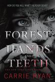 Cover art for THE FOREST OF HANDS AND TEETH