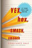 Cover art for VEX, HEX, SMASH, SMOOCH