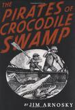Cover art for THE PIRATES OF CROCODILE SWAMP