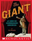 Cover art for THE GIANT AND HOW HE HUMBUGGED AMERICA