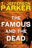 Cover art for THE FAMOUS AND THE DEAD