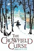 Cover art for THE CROWFIELD CURSE