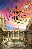 Cover art for A CORNER OF WHITE