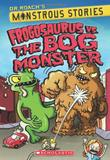 Cover art for FROGOSAURUS VS. THE BOG MONSTER