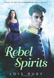 Cover art for REBEL SPIRITS