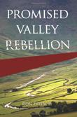 Cover art for PROMISED VALLEY REBELLION