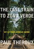 Cover art for THE LAST TRAIN TO ZONA VERDE