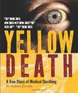 Cover art for THE SECRET OF THE YELLOW DEATH