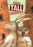 Cover art for TOO TALL HOUSES