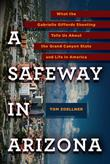 Cover art for A SAFEWAY IN ARIZONA