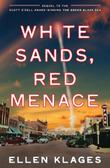 Cover art for WHITE SANDS, RED MENACE