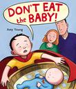 Cover art for DON'T EAT THE BABY