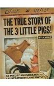 Cover art for THE TRUE STORY OF THE 3 LITTLE PIGS