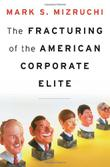 Cover art for THE FRACTURING OF THE AMERICAN CORPORATE ELITE