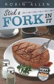 Cover art for STICK A FORK IN IT