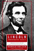 Cover art for LINCOLN PRESIDENT-ELECT