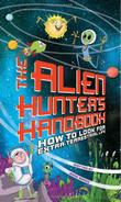 Cover art for THE ALIEN HUNTER'S HANDBOOK