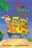 Cover art for JOE AND SPARKY GO TO SCHOOL