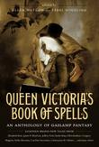 Cover art for QUEEN VICTORIA'S BOOK OF SPELLS